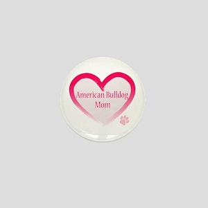 American Bulldog Mom Pink Heart Mini Button