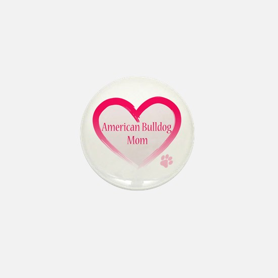 American Bulldog Mom Pink Heart Mini Button