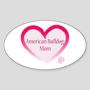 American Bulldog Mom Pink Heart Sticker (Oval)
