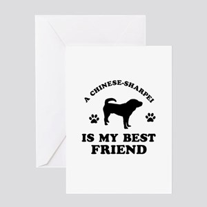 A Chinese Sharpei is my best friend Greeting Card