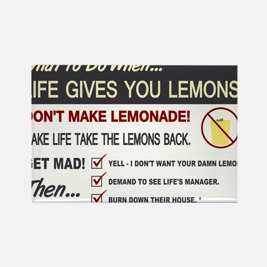 Life gives you lemons Rectangle Magnet