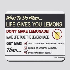 Life gives you lemons Mousepad