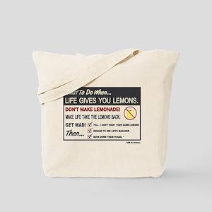 Life gives you lemons Tote Bag