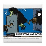 Halloween Daddys Home Witch Tile Coaster