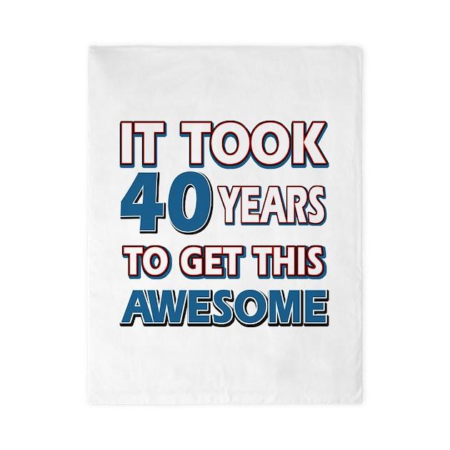 40 Year Old Birthday Gift Ideas Twin Duvet By Swagteez