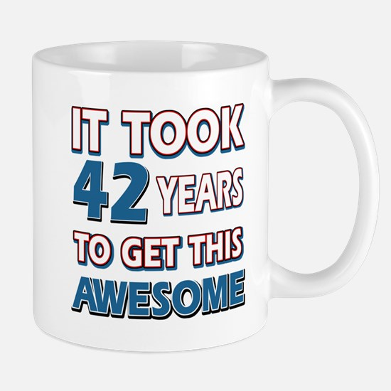 42 Year Old birthday gift ideas Mug