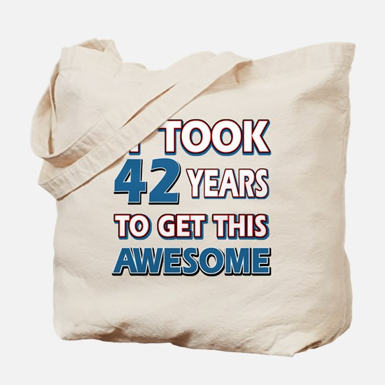42 Year Old birthday gift ideas Tote Bag