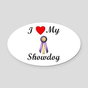 I Love My Showdog (ribbon) Oval Car Magnet