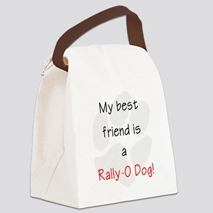 My best friend is a Rally-O dog Canvas Lunch Bag