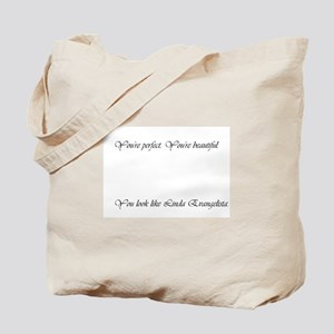 You're Perfect Large Tote Bag