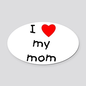 lovemymom.png Oval Car Magnet