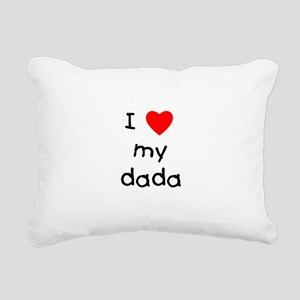 lovemydada Rectangular Canvas Pillow