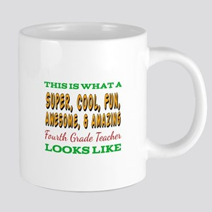 This Is What An Awesome Fourth Grade Teacher Mugs