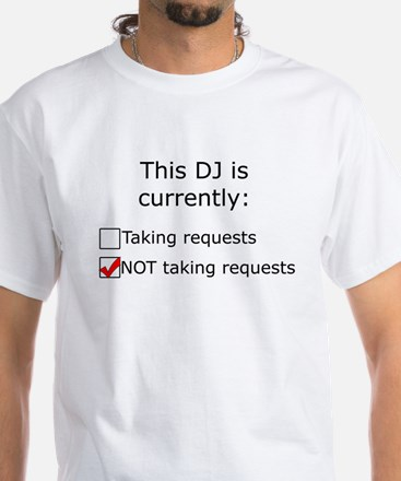 No Requests White T-Shirt