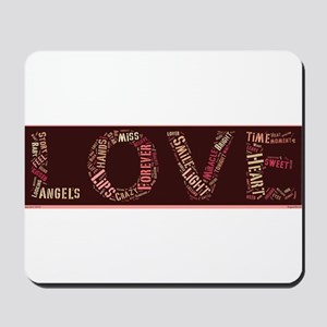What is love made of? Mousepad