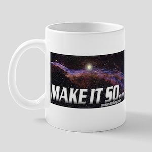 Make it so... Mug