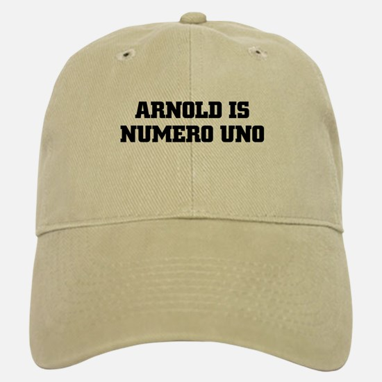 ARNOLD IS NUMERO UNO Baseball Baseball Cap