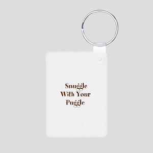 Snuggle With Your Puggle Aluminum Photo Keychain