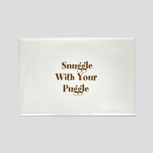 Snuggle With Your Puggle Rectangle Magnet