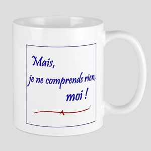 Je ne comprends rien... Mug
