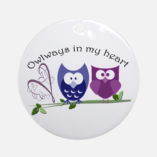 Owlways in my heart Ornament (Round)