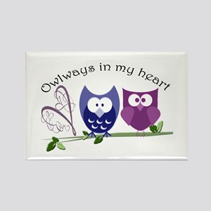 Owlways in my heart Rectangle Magnet
