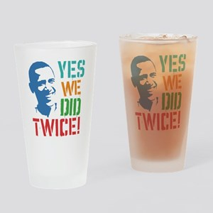 Yes We Did Twice! Drinking Glass