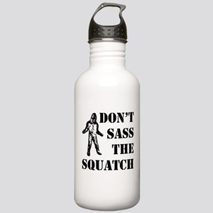 Dont sass the Squatch Stainless Water Bottle 1.0L