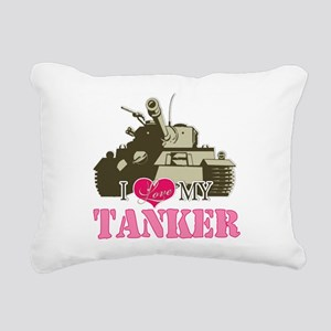 i love my tanker Rectangular Canvas Pillow