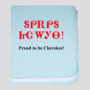 Proud To Be Cherokee baby blanket