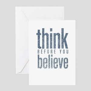 Think Before You Believe Greeting Card