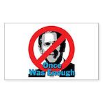 Once_enough_10x10        Sticker (Rectangle 10 pk)