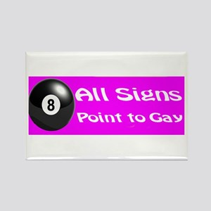 All Signs Point to Gay Rectangle Magnet