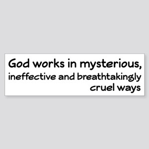 God Works In Mysterious Ways Sticker (Bumper)