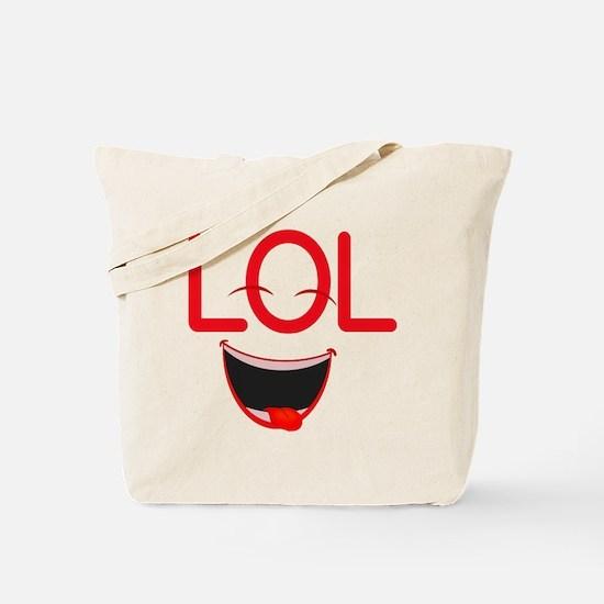 LOL laugh out loud Tote Bag