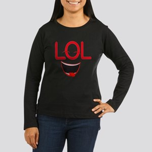 LOL laugh out loud Women's Long Sleeve Dark T-Shir