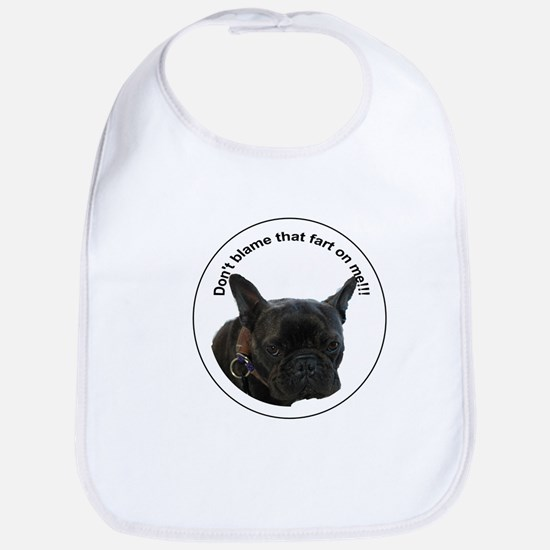 Don't blame that fart on me! Bib