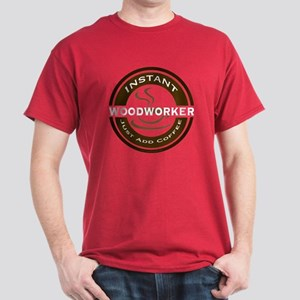 Instant Woodworker Coffee Dark T-Shirt