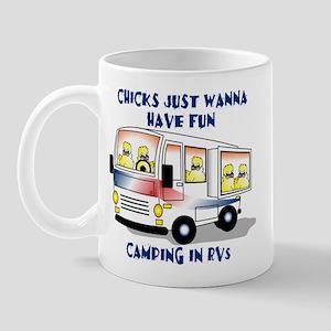 Chicks Just Wanna Have Fun Mug