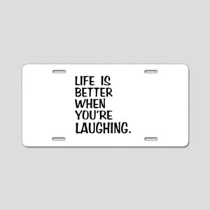 Better Laughing Aluminum License Plate