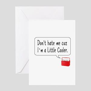 A Little Cooler Greeting Card
