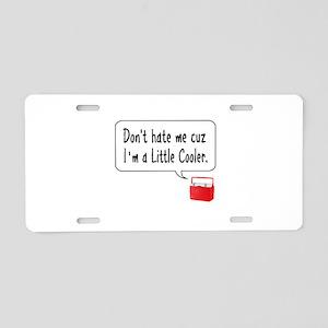 A Little Cooler Aluminum License Plate