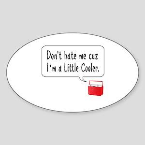 A Little Cooler Sticker (Oval)