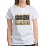 Submission Demands Courage Women's T-Shirt