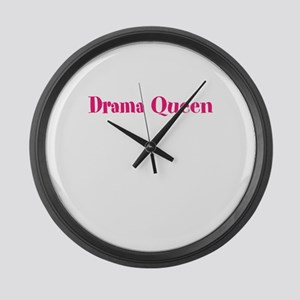 Drama Queen Large Wall Clock