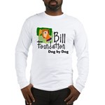 Bill Foundation Long Sleeve T-Shirt
