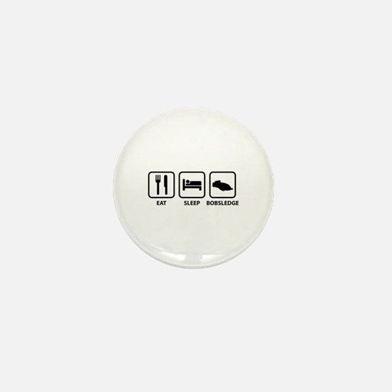 Eat Sleep Bobsledge Mini Button