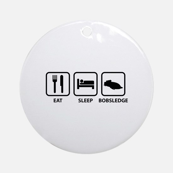 Eat Sleep Bobsledge Ornament (Round)