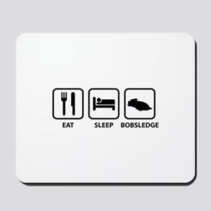Eat Sleep Bobsledge Mousepad