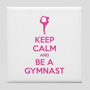 Keep calm and be a gymnast Tile Coaster